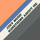 Something About Me - Single/Joey Room