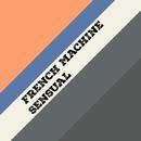 Sensual - Single/French Machine