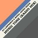Music Time - Single/Royal Music Paris & Dj Lawrence