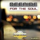 For The Soul - Single/Deenide