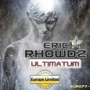 Ultimatum - Single/Eric Rhowdz