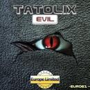 Evil - Single/Tatolix