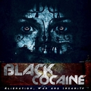 Alienation, War And Insanity/Black Cocaine