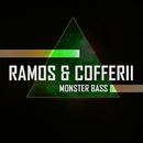 Monster Bass/Ramos & Cofferii