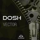 Vector - Single/Dosh