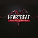 Heartbeat: House Music Compilation/SamNSK & GYSNOIZE & Raul Desid & SERHIO & Amade Landan & Harmonique & Victoria Ray & TeckSound & Nebula 8 & Usation & GBHR