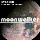 Last Winter Dream/Svender