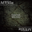 Enemy Inside/My Legal Crime