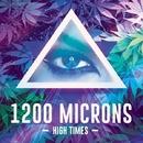 High Times/1200 Microns