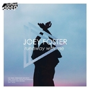 Runaway With Me/Joey Foster
