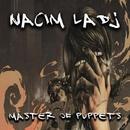 Master Of Puppets - Single/Nacim Ladj
