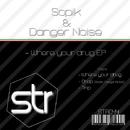 Where Your Drug EP/Sopik & Danger Noise