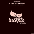A Theory Of Time/Deepshader & Max Farewell & Nazca