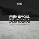Forget About You/Fresh Lemons & Fresh Lemons feat. Nathalia & Robert Rivera, Nicolas Bassi