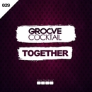Together - Single/Groove Cocktail
