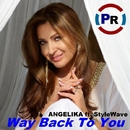 Way Back To You (feat. StyleWave)/AngeliKa & StyleWave