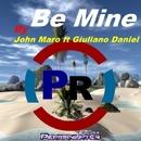 Be Mine (feat. Giuliano Daniel) - Single/John Maro
