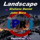 Landscape - Single/Giuliano Daniel & John Maro