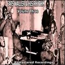 Volume Three/Fats Waller & His Rhythm