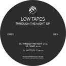 Through The Night/Low Tape
