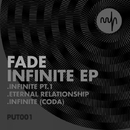 Infinite Ep/Fade