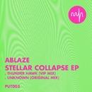 Stellar Collapse Ep/Ablaze