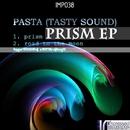 Prism/Pasta (Tasty Sound)