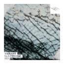 Variant Electronic 001/Luke Creed & Another Alias & SKiN & RVDE