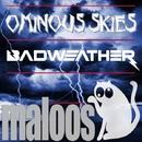 Ominous Skies/BadWeather & Venn
