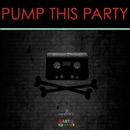 Pump This Party/DJ Ciaco & Alonso Chavez & Fon21