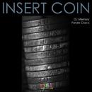 Insert Coin/DJ Memory & Fonzie Ciaco & DJ Ciaco & Alonso Chavez & Fon21
