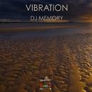 Vibration - Single/DJ Memory