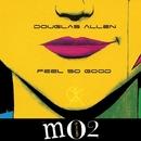 Feel So Good/Douglas Allen