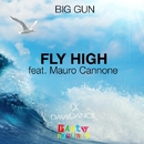 Fly High (feat. Mauro Cannone) - Single/Big Gun
