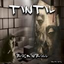 Rock'N'Roll - Single/Tintil
