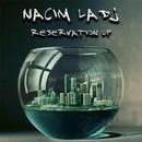 Reservation/Nacim Ladj