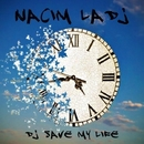 Dj Save My Life/Nacim Ladj