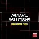 Minimal Solutions (Minimal Industry Tracks)/Alex Addea & Alex Neuret & Ricktronik & Addea & Di Miro' & John Ruffneck & La Vita & Black Virus & Reshaped & Sam Ballack & Sheen Fen & Moody & One Kriminal & Cross The Line