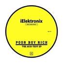 THE ACID TEST EP/POOR BOY RICH