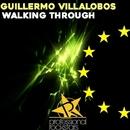 Walking Through/Guillermo Villalobos