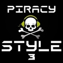 Piracy Style, Vol. 3/Spyke & Rautu & VD & Sunwall & Moz Design & Double Energy & Vincentmay & M.A.T.T. & Other Side & Vlad Brost & Unix SL & Arctic Jet & Max Mounth & Skystep & THEYYS - THEY & Tony Makarony & Yugin & Seryi