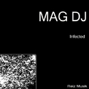 Infected/Mag DJ