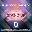 Stand Up/Francesco Lombardo & Emiliano Geri & James Van Carlos & Zed
