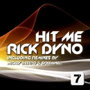 Hit Me/Rick Dyno & SYNTHINEL & Mickey Destro