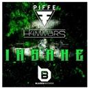 Insane - Single/Piffe & H4MM3RS