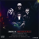 Dark Side Of Me EP/Ismail M