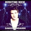 BURSTING ROCK E.P./Daniel Lombardo