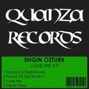 Love Me EP/Engin Ozturk