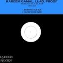 Robotic Bla Bla EP/Proof & Lu4o & Kareem Gamal