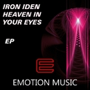 Heaven In Your Eyes/Iron Iden